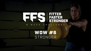 8 Week Challenge 2018 | Fitter Faster Stronger | WOW #6