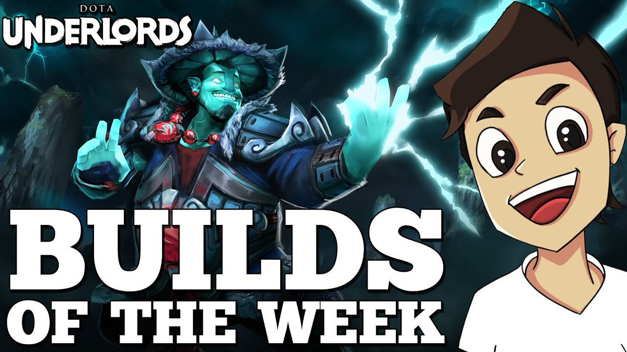 Dota Underlords Builds of the Week! [Strategy and Meta Guide #51]