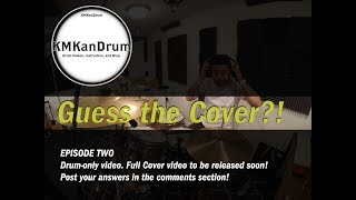 Guess the Drum Cover?! Episode 2 - Part 1