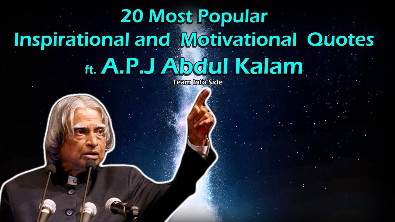 Popular Inspirational Quotes 20 Most Popular Inspirational And Motivational Quotes From A.p.j