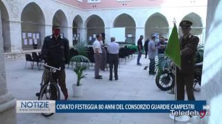 CORATO FESTEGGIA 80 ANNI DEL CONSORZIO GUARDIE CAMPESTRI