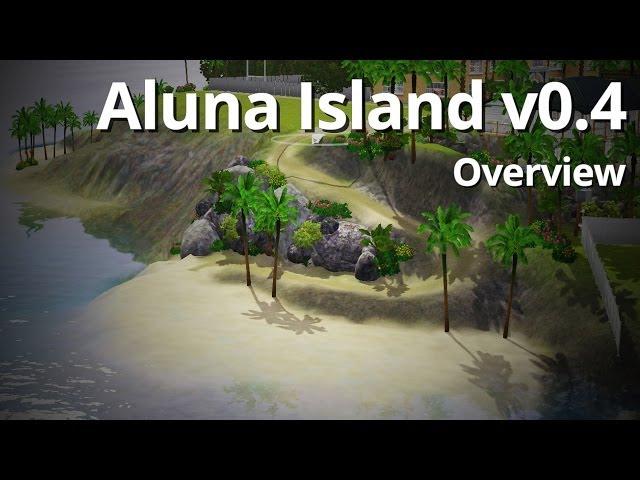 Aluna Island v0.4 - Out Now! (NINE New Lots!)