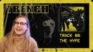 08 THE HYPE - TRENCH REACTION SERIES (twenty one pilots)