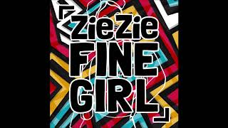 ZieZie - Fine Girl (James Hype Remix)