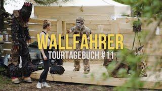 Wallfahrer - TourTagebuch #11