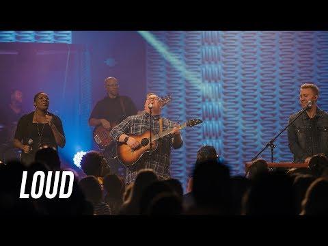 Loud | Bethany Worship | Full Video