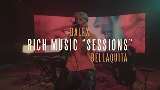 Dalex - Rich Music Sessions: Bellaquita Acústico (Video Oficial)