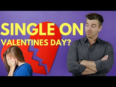 Single on Valentines Day? Here are 4 Ways to Treat Yo'self Like You Love Yo'self [DATING ADVICE]