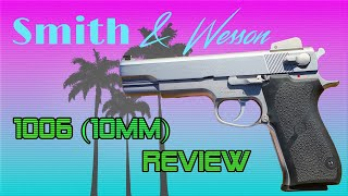 S&W 1006 (10mm) Review
