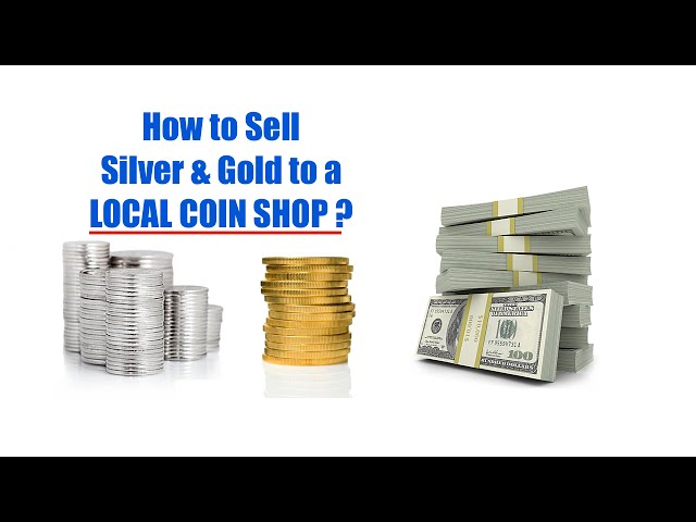 How to Sell Silver & Gold Bullion Locally