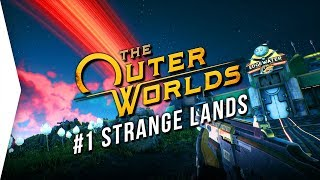 Скачать The Outer Worlds 1 Stranger In A Strange Land Comes Now The Power Main Quest Only Gameplay