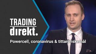 Trading Direkt 2020-02-21: Powercell, coronavirus och tittarönskemål