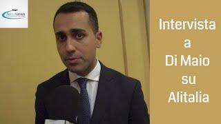 Intervista a Di Maio su Alitalia