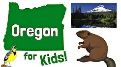 Oregon for Kids | US States Learning Video