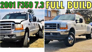 2001 Ford F350 7.3 Project - FULL BUILD - Start to Finish