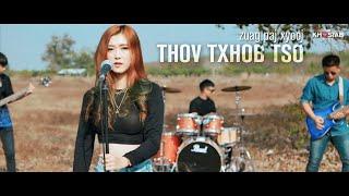 Thov Txhob Tso Zuag Paj Xyooj (Music Video Cover) [Nkauj hmoob 2021]
