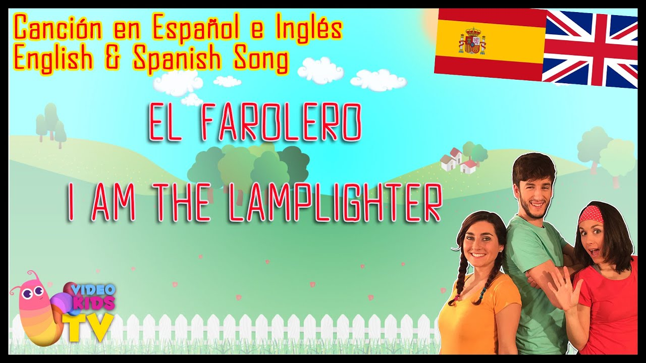 CANCIN BILINGE  EL FAROLERO  THE LAMPLIGHTER   YouTube