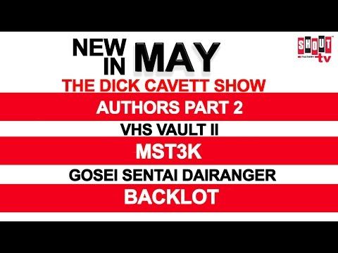 Shout! Factory TV - See What's New in May!
