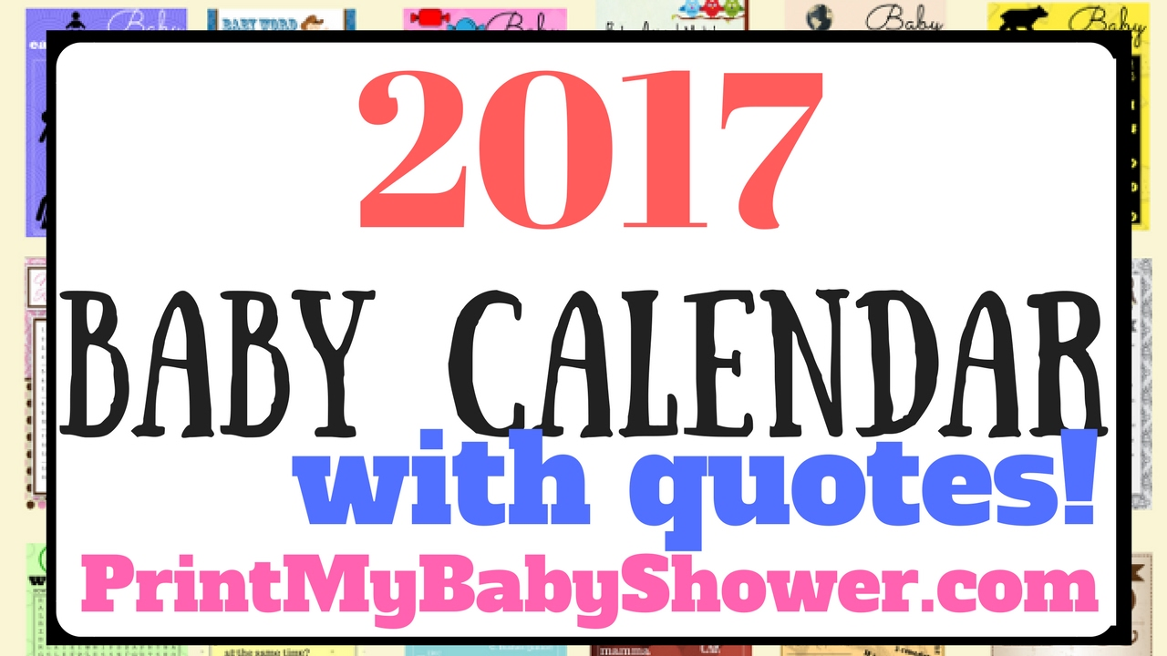 2017 Printable Baby Calendar With Quotes Youtube