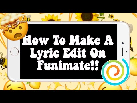 How To Make Lyric Edits On Funimate