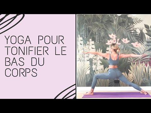Yoga pour tonifier et dynamiser le bas du corps (fessiers cuisses)