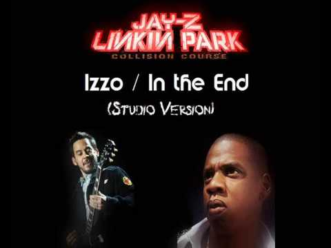 Linkin Park & Jay-z - Izzo / In The End [STUDIO VERSION]  (HQ)