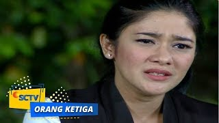 Highlight Orang Ketiga - Episode 117
