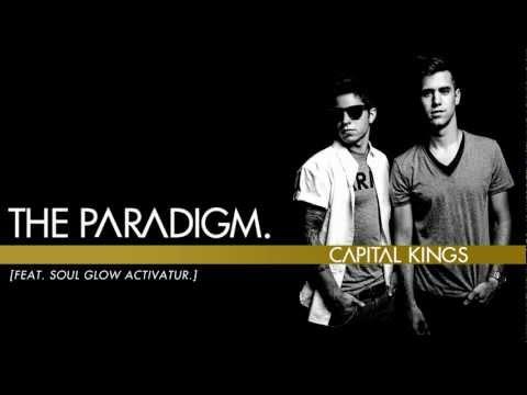 Capital Kings - The Paradigm. (feat. Soul Glow Activatur) [Audio w/ Lyrics]