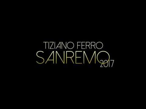 Tiziano Ferro - Sanremo 2017