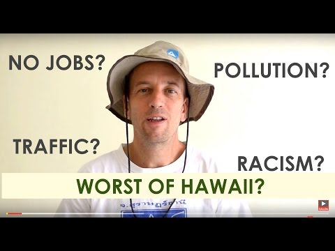 Living in Hawaii - What is the WORST Thing About It?