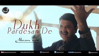 Dukh Pardesan De | Akram Rahi | Full Song | Japas Music