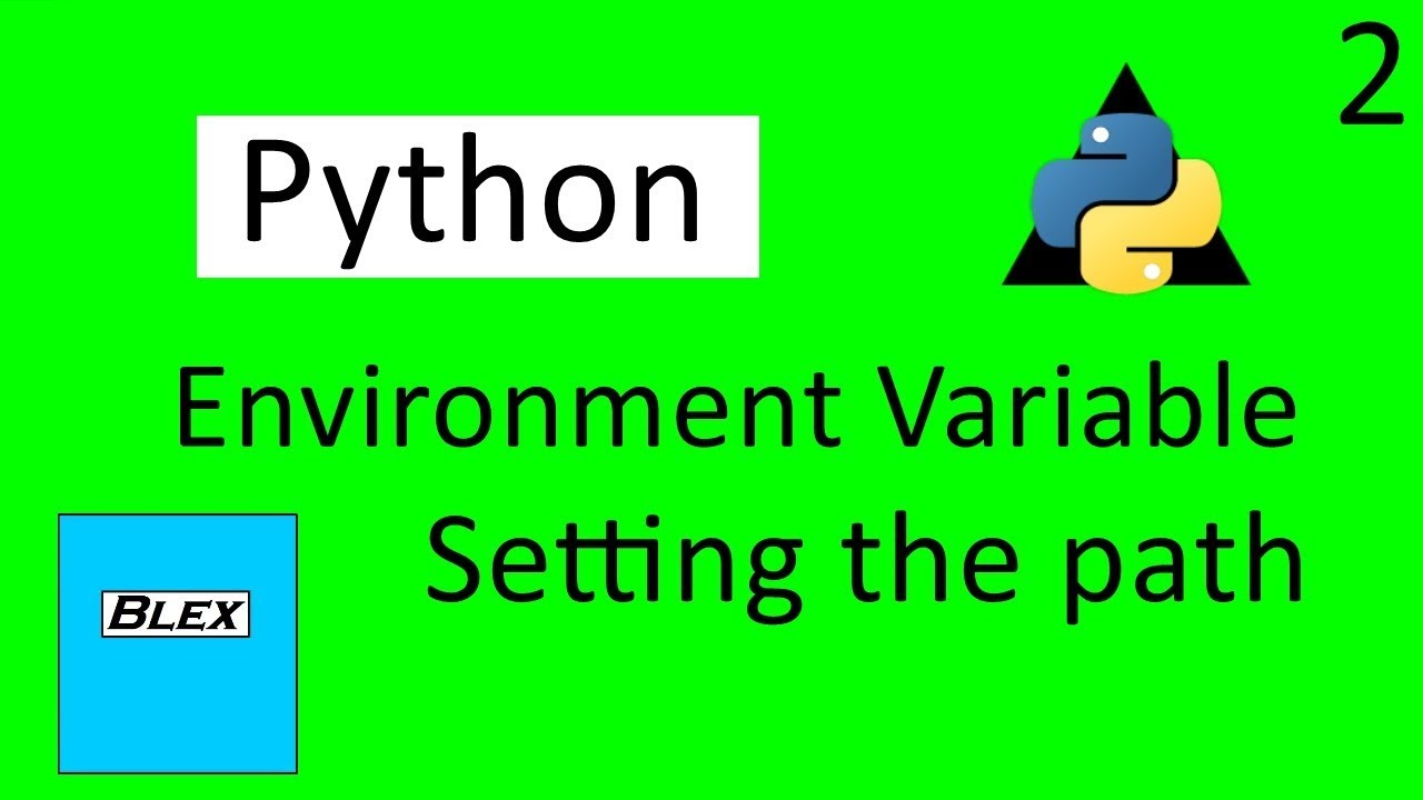 Python: How to set your environment variables (Path)