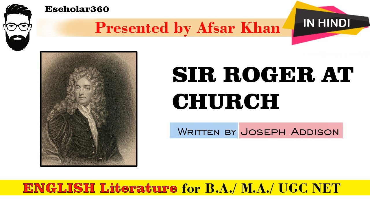 Reflective Essay English Class Sir Roger At Church By Joseph Addison Explain In Hindi And English The Yellow Wallpaper Essays also High School Essay Sample Sir Roger At Church By Joseph Addison Explain In Hindi And English  How To Start A Proposal Essay
