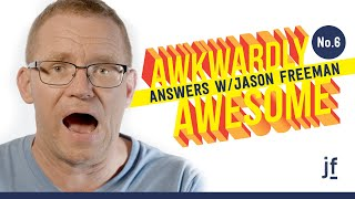 Jason, Do Women Find Your Speech Impediment HOT? Awkwardly Awesome Answers No. 6