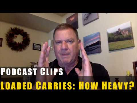 How Heavy Should You Go With Loaded Carries