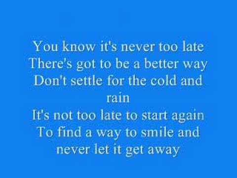 Never Too Late - Hedley (With Lyrics)