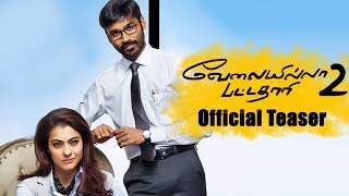 Velai Illa Pattadhaari 2 - Official Teaser Review | Dhanush, Kajol, Amala Paul