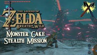Zelda: Breath of the Wild - Monster Cake Stealth Mission