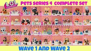 LOL Surprise PETS SERIES 4 WAVE 1 and WAVE 2 Complete Set Full View LOL Surprise Kids Toys