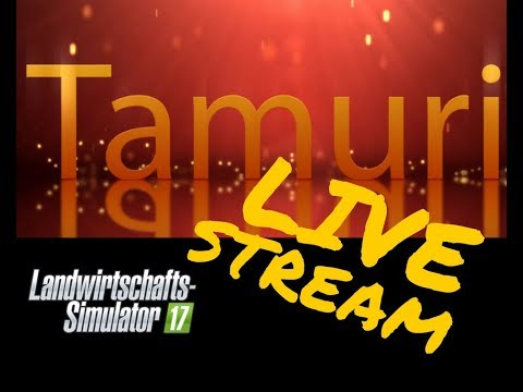 LS17 Live Stream Aufzeichnung AGRI OC V2.0 #001