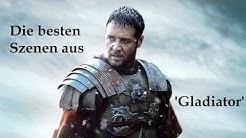 Die besten Szenen aus 'Gladiator'