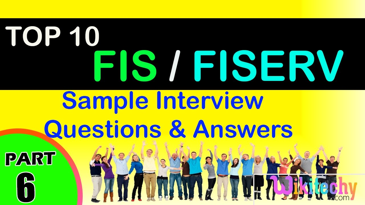 fis fiserv top most interview questions and answers for freshers experienced tips online videos - Investment Banking Interview Questions Answers Guide Tips