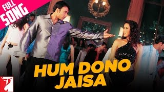 Download Hum Dono Jaisa - Full Song | Mere Yaar Ki Shaadi Hai | Uday | Jimmy | Sanjana | Bipasha Mp3 and Videos