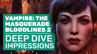 Vampire: The Masquerade - Bloodlines 2 Gameplay Deep Dive | New Gamescom Impressions