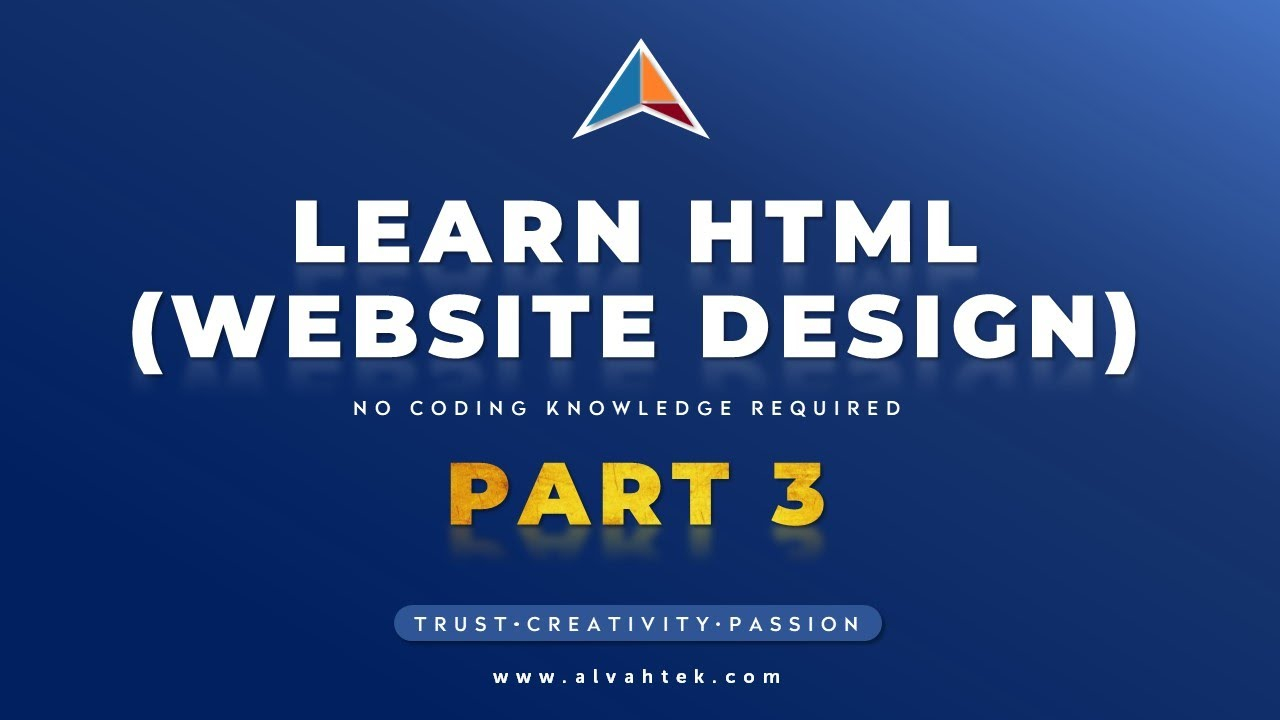 Learn HTML (Website Design) From Scratch PART 3 – No Coding Knowledge required.