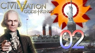 Civilization V Gods and Kings - America - Episode 2 ...Our Old 'Friend'...