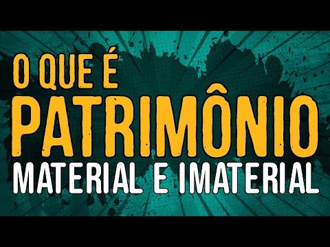 O Que é Patrimônio Material e Patrimônio Imaterial?