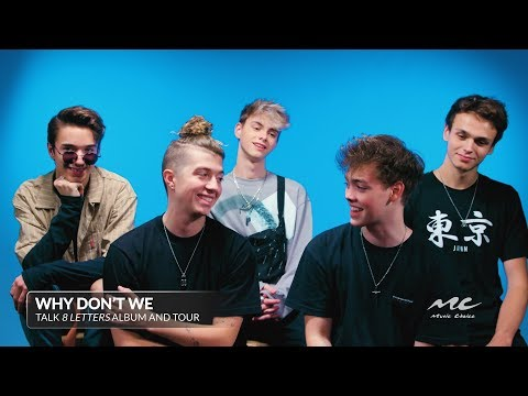 Why Don't We Talk '8 Letters' Album And Tour