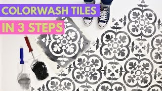 How To Stencil Colorwash Tiles In 3 Easy Steps