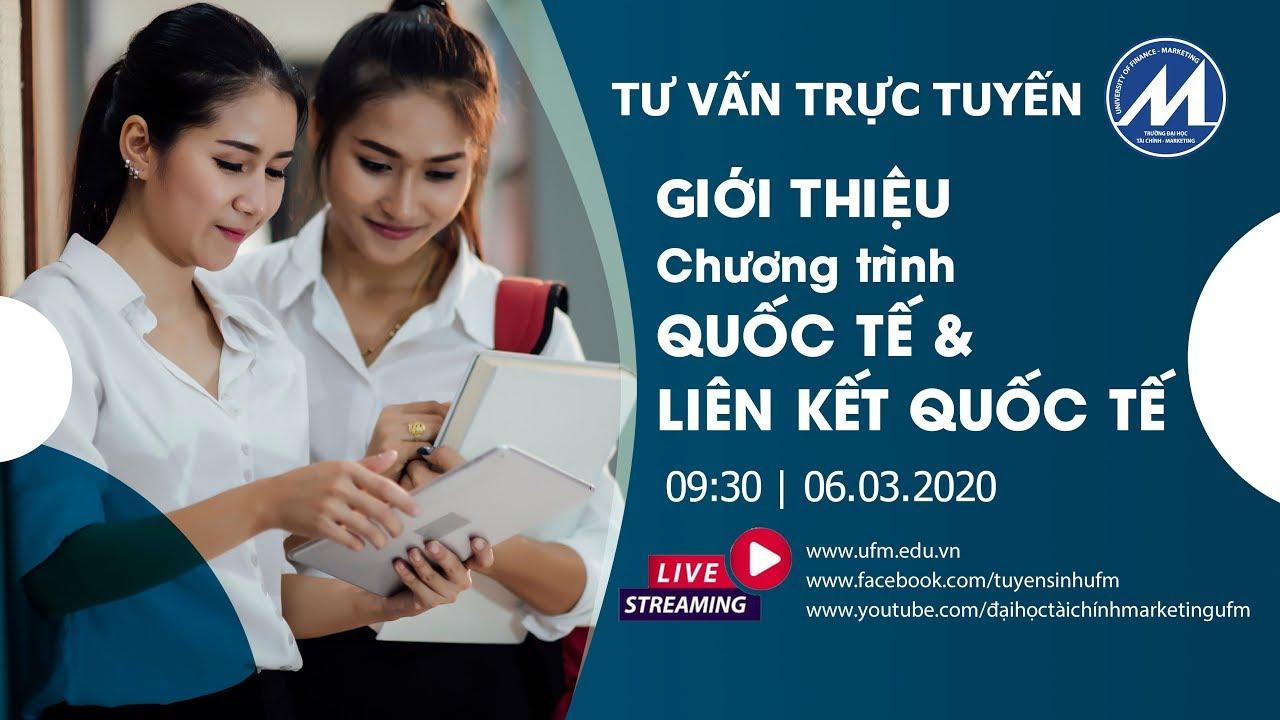 [Tư vấn trực tuyến 2020] Số 06: Chương trình Quốc tế và Liên kết quốc tế | Du học tại Việt Nam